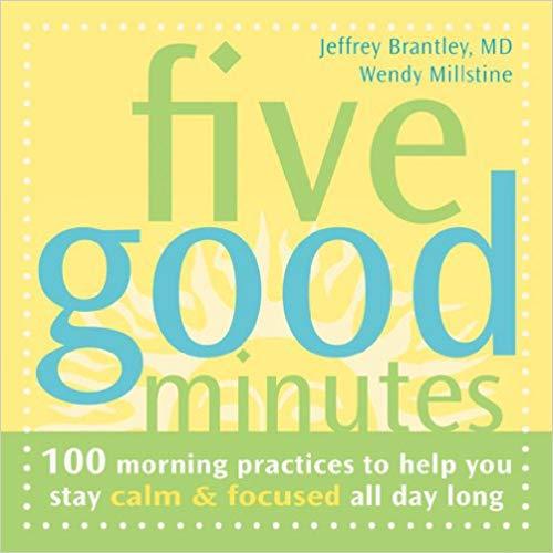 Five Good Minutes: